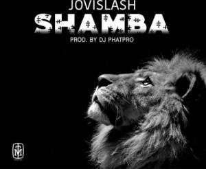 Jovislash - Shamba
